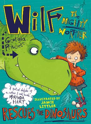 Wilf the Mighty Worrier Rescues the Dinosaurs by Jamie Littler