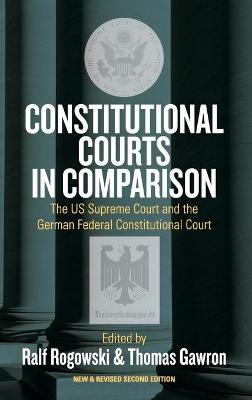 Constitutional Courts in Comparison by Professor Ralf Rogowski