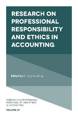 Research on Professional Responsibility and Ethics in Accounting by Professor Cynthia Jeffrey