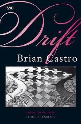 Drift by Brian Castro