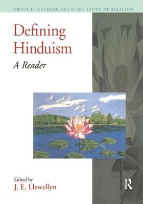 Defining Hinduism by J. E. Llewellyn