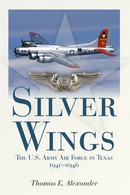 Silver Wings by Thomas E. Alexander