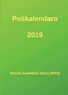 Po�kalendaro 2019 by Monda Asembleo Socia (Mas)