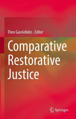 Comparative Restorative Justice by Theo Gavrielides