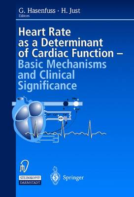 Heart Rate as Determinant of Cardiac Function by G. Hasenfuss