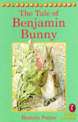 The The Tale of Benjamin Bunny by Beatrix Potter