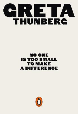 No One Is Too Small to Make a Difference: Illustrated Edition book