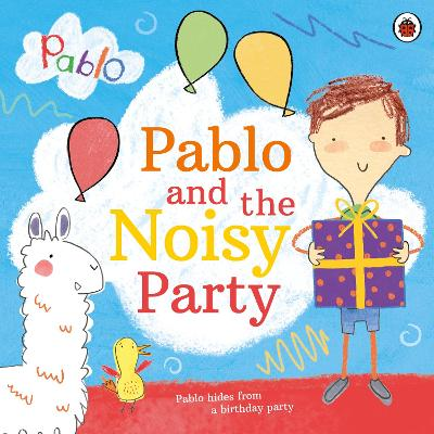 Pablo: Pablo and the Noisy Party book