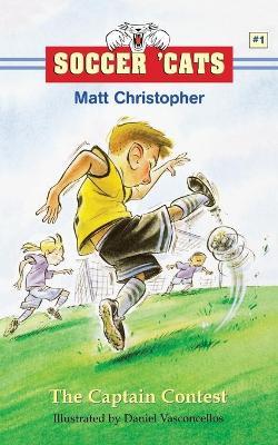 Soccer 'Cats #1 by Matt Christopher