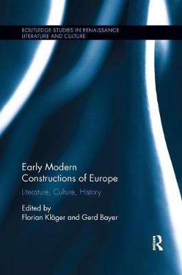 Early Modern Constructions of Europe: Literature, Culture, History book