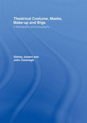 Theatrical Costume, Masks, Make-up and Wigs by Sidney Jackson Jowers