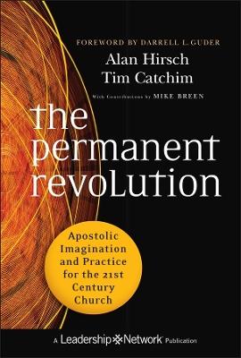 The Permanent Revolution by Alan Hirsch