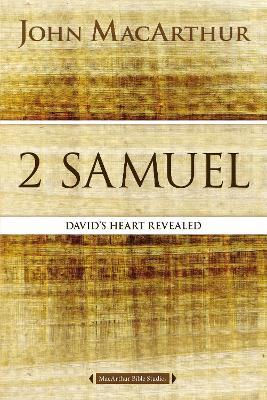 2 Samuel by John F. MacArthur