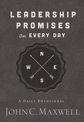 Leadership Promises for Every Day by John C. Maxwell