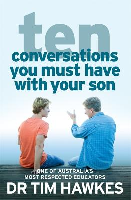 Ten Conversations You Must Have With Your Son by Gabrielle Lord