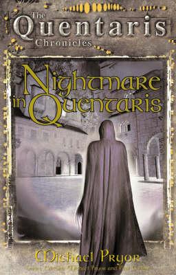 Nightmare in Quentaris by Michael Pryor