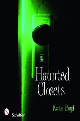 Haunted Closets by Katie Boyd