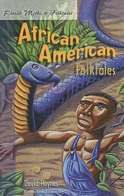 Retold African American Folktales by David Haynes