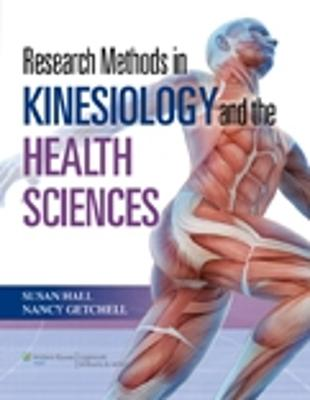 Research Methods in Kinesiology and the Health Sciences by Susan Hall