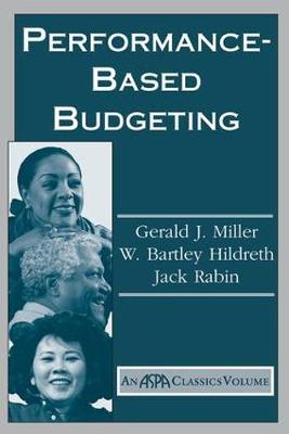 Performance Based Budgeting by Gerald Miller