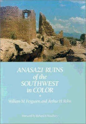 Anasazi Ruins of the Southwest in Color by Arthur H. Rohn