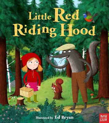 Fairy Tales: Little Red Riding Hood by Ed Bryan