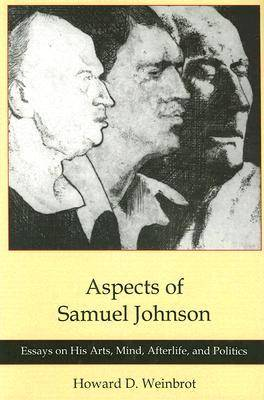 Aspects of Samuel Johnson by Howard D. Weinbrot