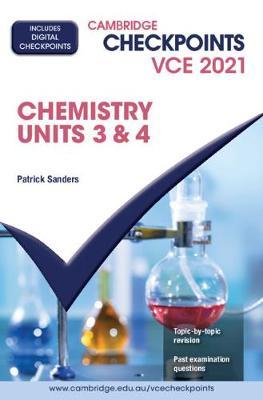 Cambridge Checkpoints VCE Chemistry Units 3&4 2021 book