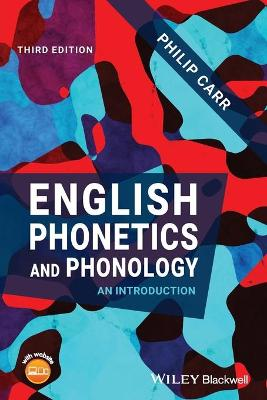 English Phonetics and Phonology: An Introduction book