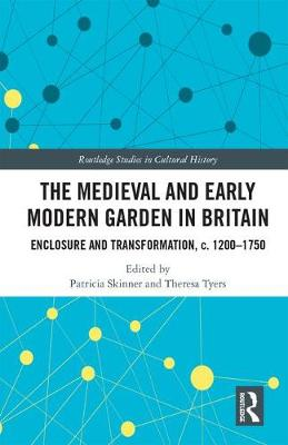 Medieval and Early Modern Garden in Britain book