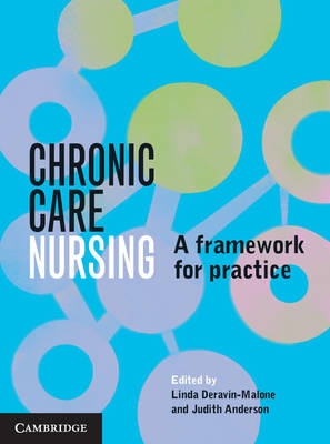 Chronic Care Nursing by Linda Deravin-Malone