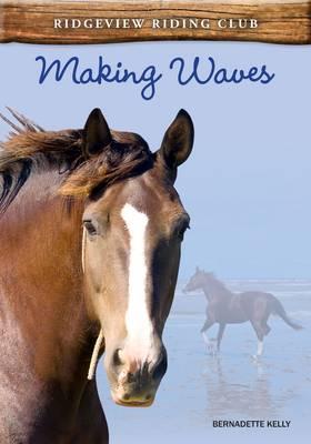 Making Waves by Bernadette Kelly