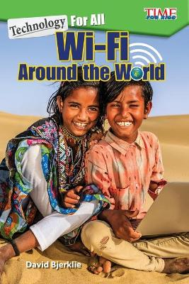 Technology for All: Wi-Fi Around the World by David Bjerklie