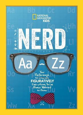 Nerd A to Z by National Geographic Kids