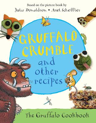 Gruffalo Crumble and Other Recipes book