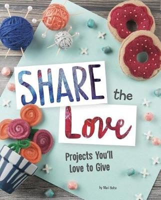 Share the Love by Mari Bolte