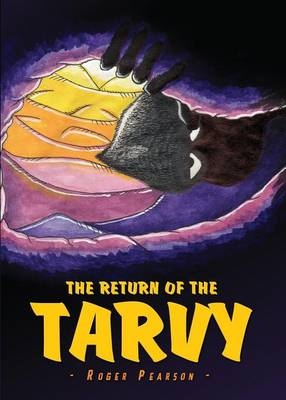 The Return of the Tarvy by Professor of French at the Oxford University and Praelector in French Roger Pearson