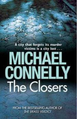 The Closers by Michael Connelly