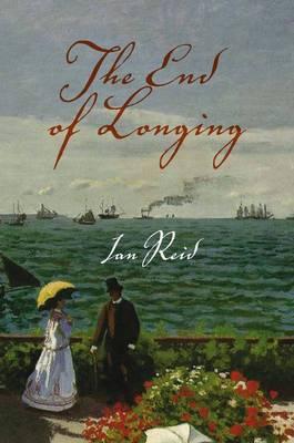The End of Longing by Ian Reid