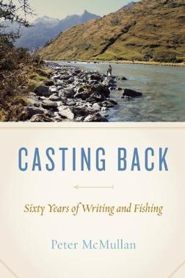 Casting Back by Peter McMullan