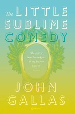 The Little Sublime Comedy by John Gallas