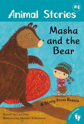 Animal Stories 4: Masha and the Bear: A Story from Russia, Level 1 book
