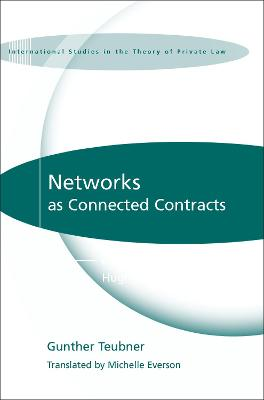 Networks as Connected Contracts by Gunther Teubner