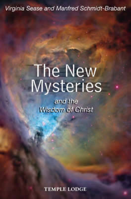 The New Mysteries and the Wisdom of Christ by Virginia Sease