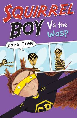Squirrel Boy vs the Wasp by Dave Lowe