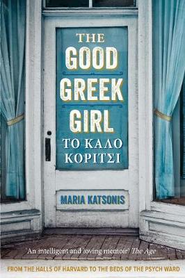 The Good Greek Girl by Maria Katsonis