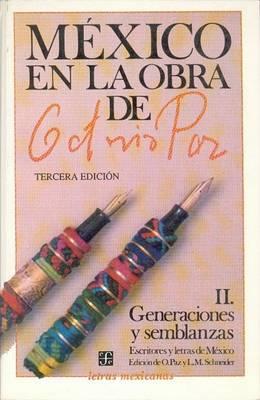 Mexico En La Obra de Octavio Paz, II by Octavio Paz