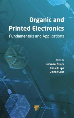Organic and Printed Electronics by Giovanni Nisato