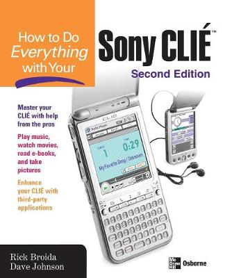 How to Do Everything with Your Sony CLIE by Rick Broida