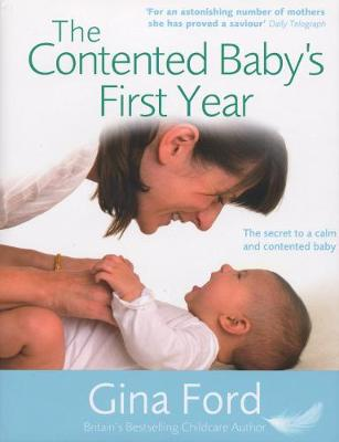 Contented Baby's First Year by Gina Ford